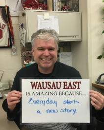 Wausau East Is Amazing Because… Mr. Cayley